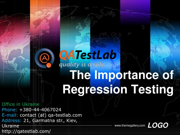The importance of regression t esting