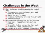 challenges in the west