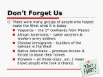 don t forget us