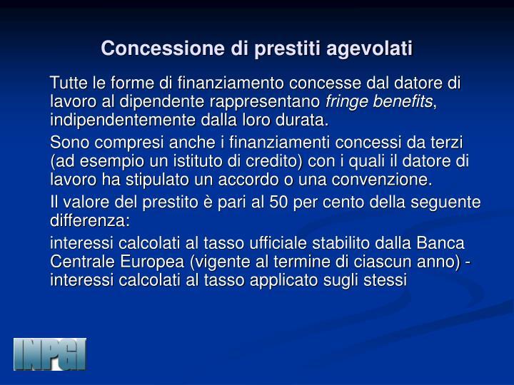 Concessione di prestiti agevolati