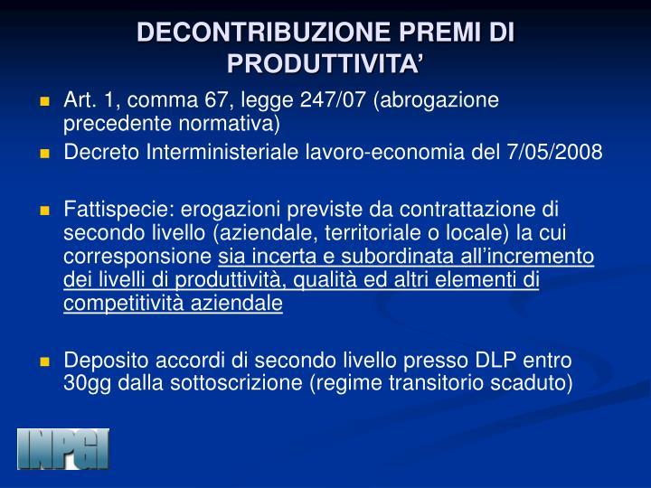 DECONTRIBUZIONE PREMI DI PRODUTTIVITA'