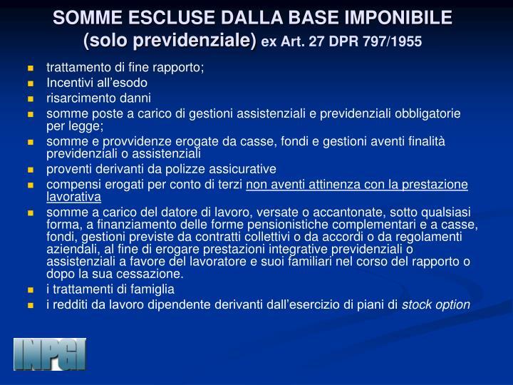 SOMME ESCLUSE DALLA BASE IMPONIBILE (solo previdenziale)