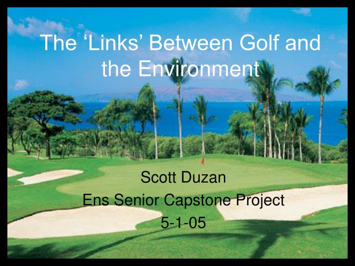 the links between golf and the environment n.