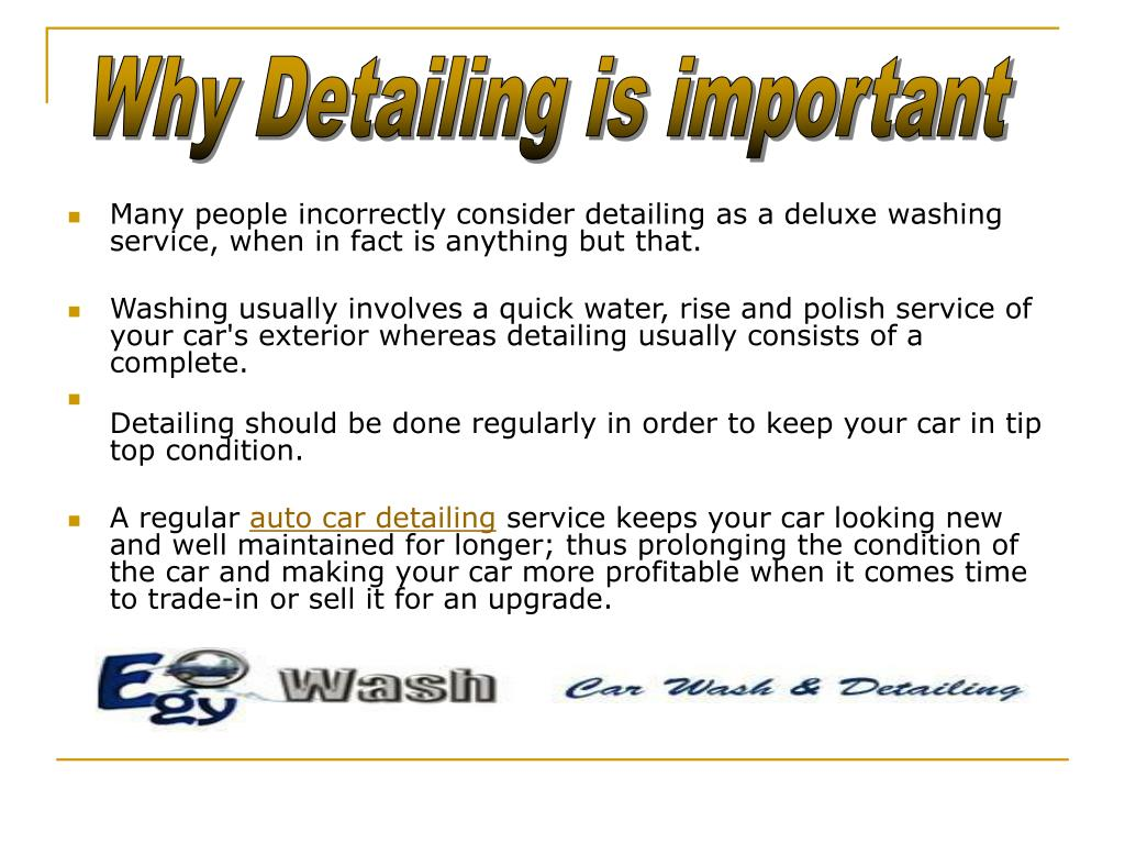 Why Detailing is important