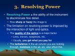 3 resolving power