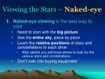 viewing the stars naked eye