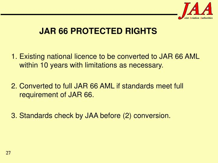 JAR 66 PROTECTED RIGHTS