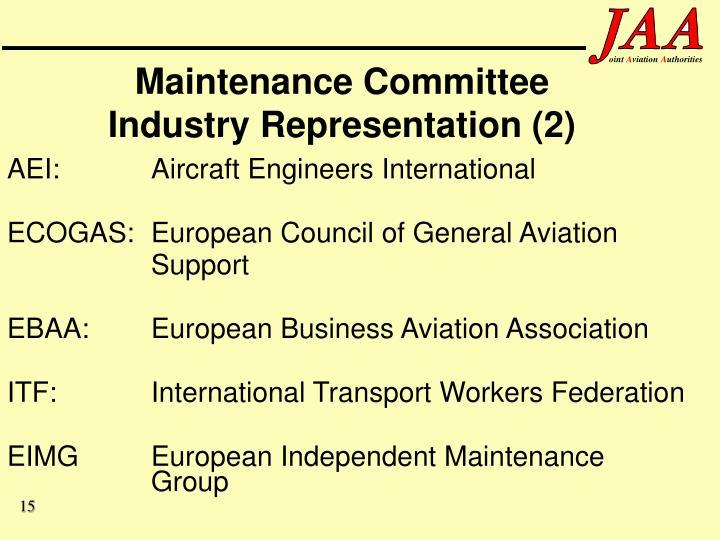 Maintenance Committee Industry Representation (2)