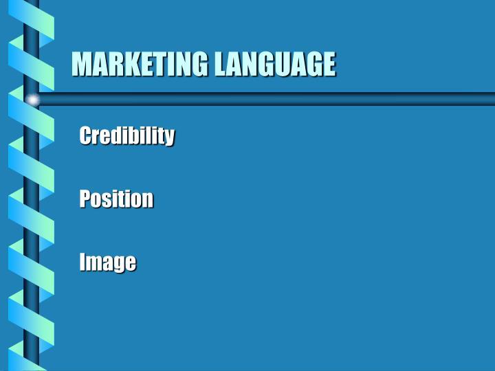 MARKETING LANGUAGE