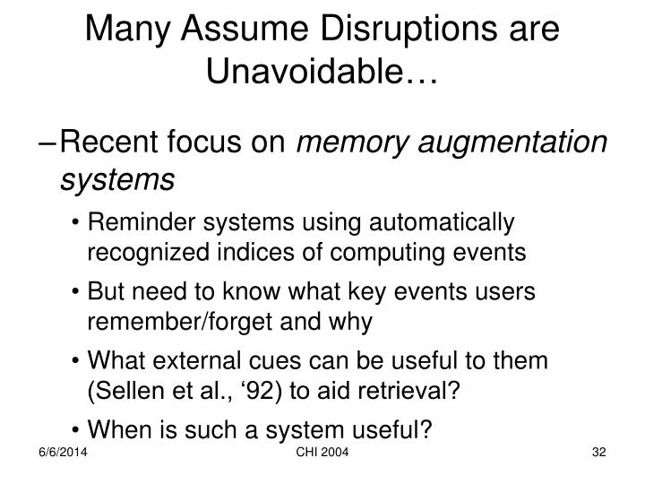 Many Assume Disruptions are Unavoidable…