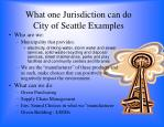 what one jurisdiction can do city of seattle examples