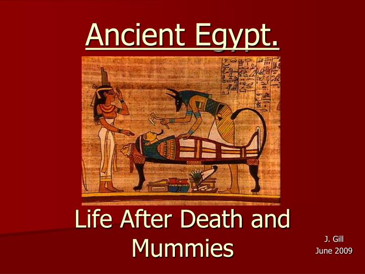 life after death and mummies n.