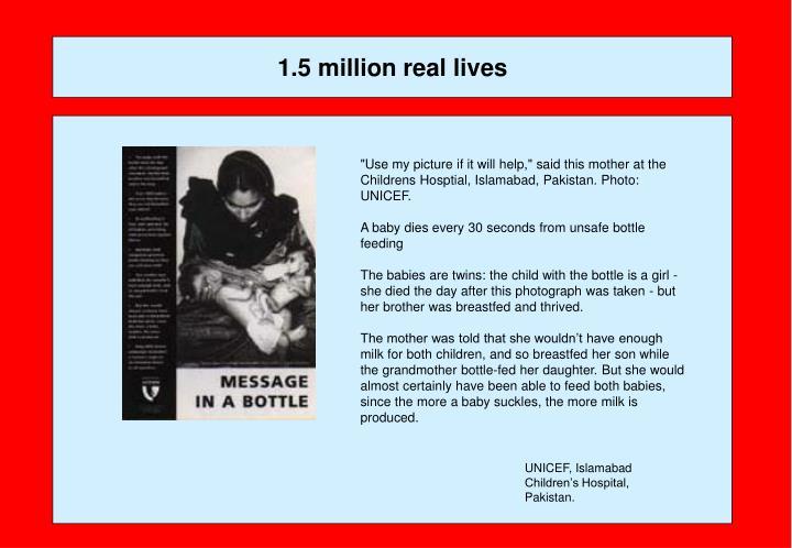 1.5 million real lives
