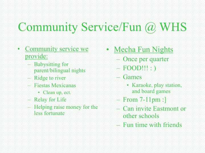 Community service we provide: