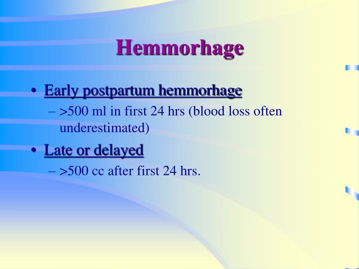 Hemmorhage