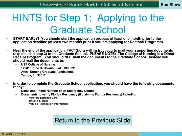 HINTS for Step 1:  Applying to the Graduate School