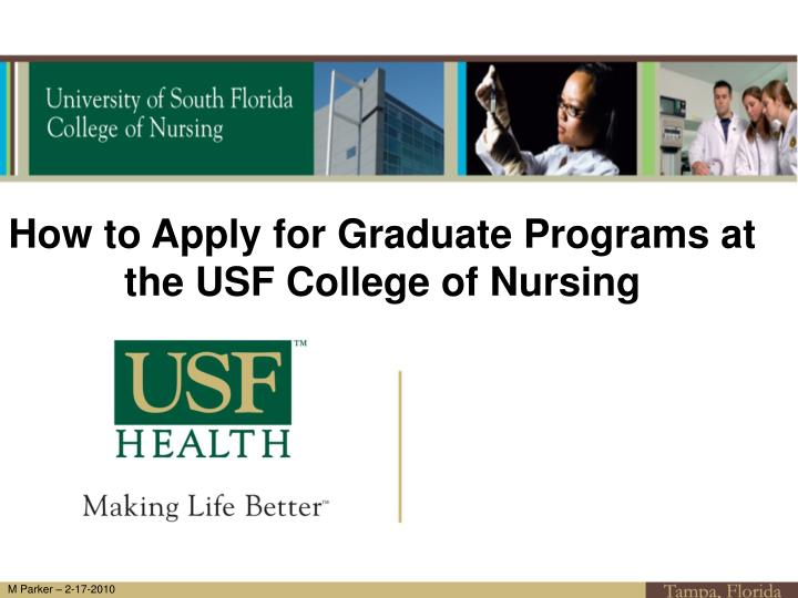 How to Apply for Graduate Programs at the USF College of Nursing