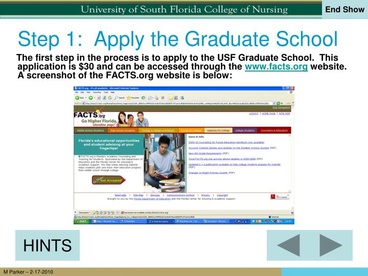 Step 1:  Apply the Graduate School