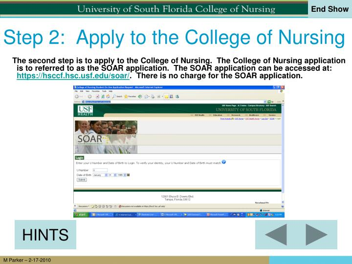 Step 2:  Apply to the College of Nursing