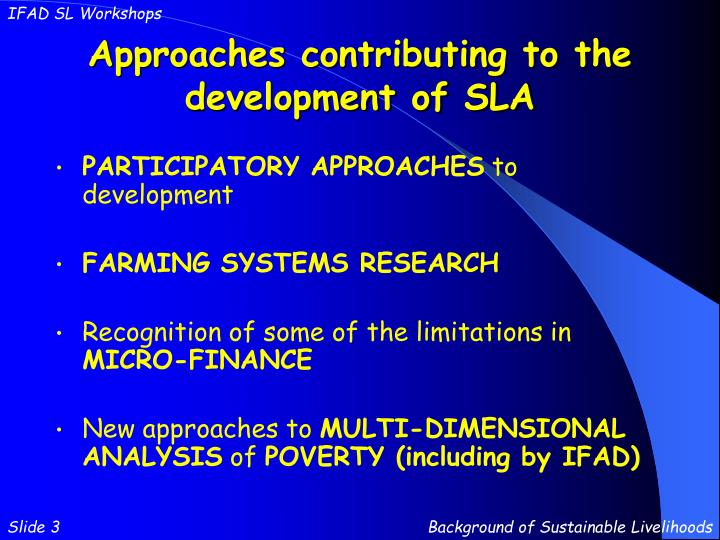 Approaches contributing to the development of sla