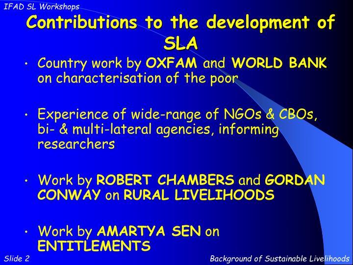 Contributions to the development of sla