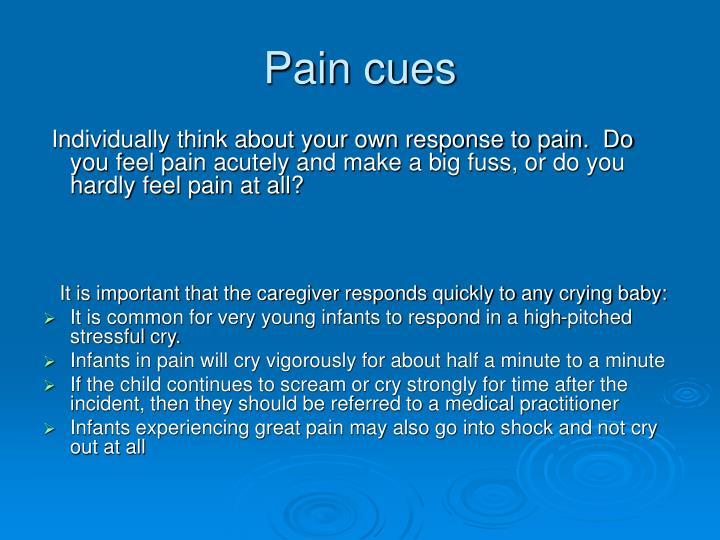 Pain cues