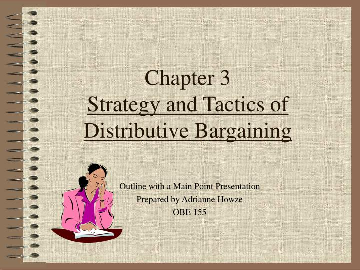 chapter 3 strategy and tactics of distributive bargaining n.