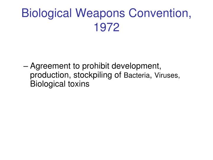 production of biological weapons The international aspects of terrorism and  the fact that the north koreans are seeking a production  we believe that it is developing biological weapons.