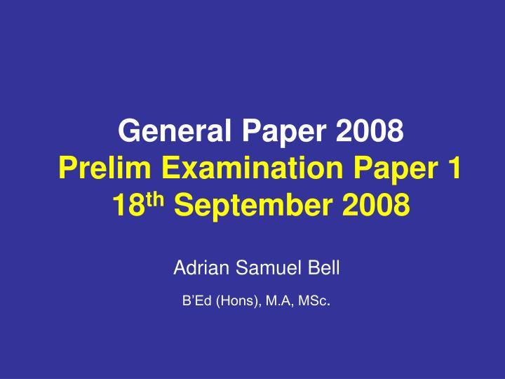 General Paper 2008