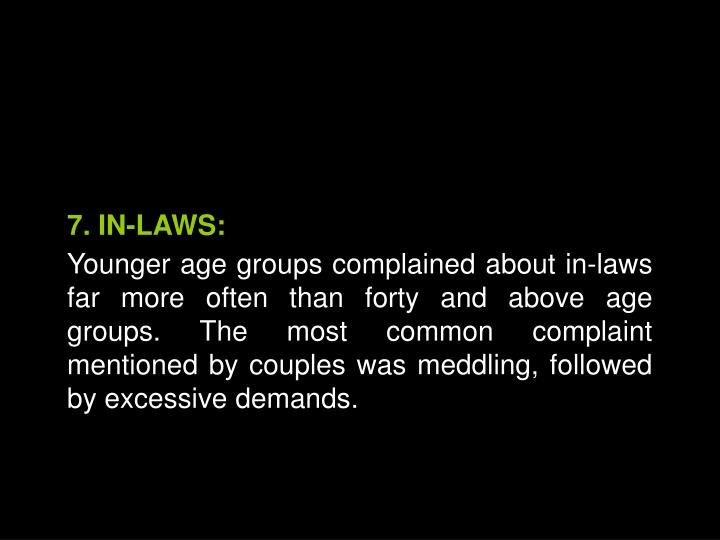 7. IN-LAWS: