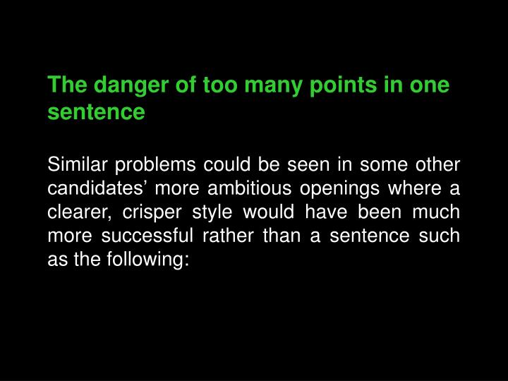 The danger of too many points in one sentence