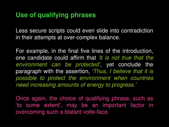 Use of qualifying phrases