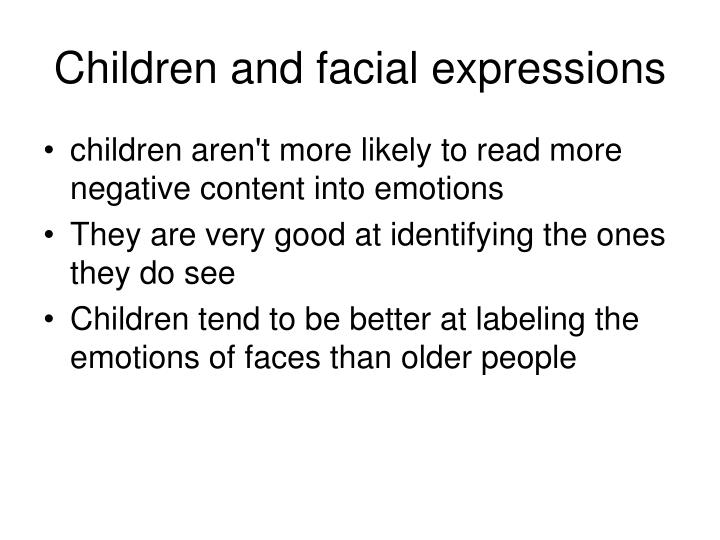 Children and facial expressions