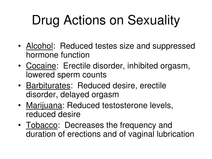 Drug Actions on Sexuality