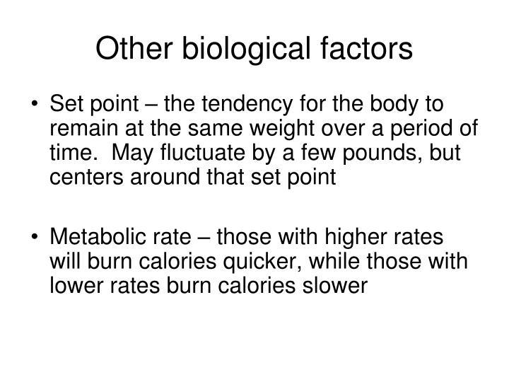 Other biological factors