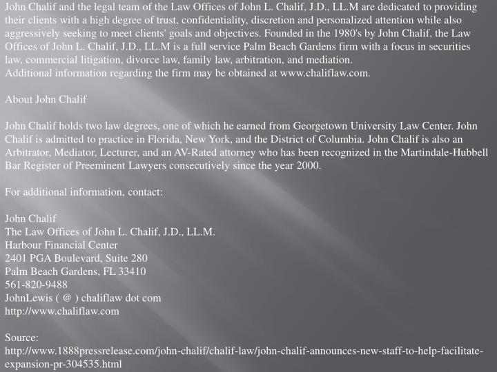 John Chalif and the legal team of the Law Offices of John L. Chalif, J.D., LL.M are dedicated to pro...