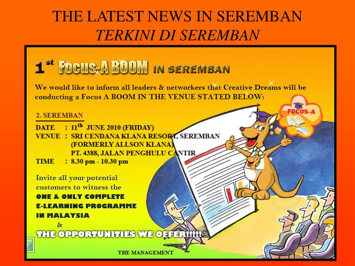 THE LATEST NEWS IN SEREMBAN