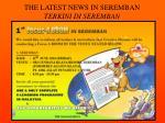 the latest news in seremban terkini di seremban