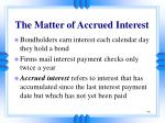 the matter of accrued interest