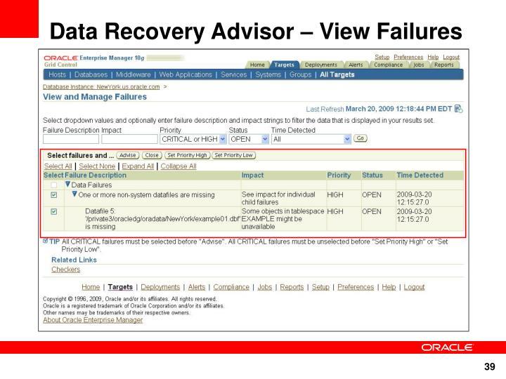 Data Recovery Advisor – View Failures
