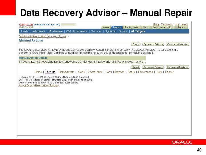 Data Recovery Advisor – Manual Repair