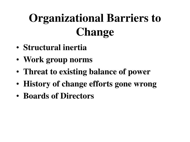 Organizational Barriers to Change