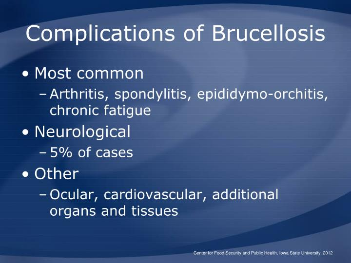 Complications of Brucellosis