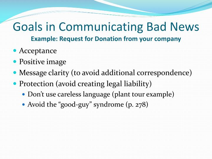 ppt goals in communicating bad news example request for donation