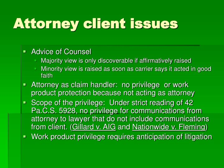 Attorney client issues