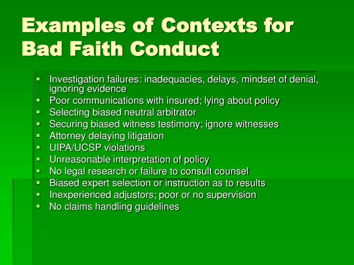 Examples of Contexts for Bad Faith Conduct