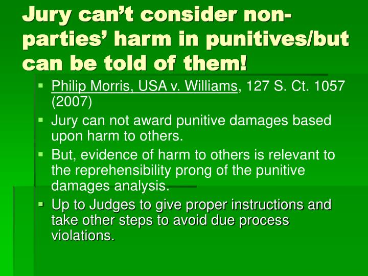 Jury can't consider non-parties' harm in punitives/but can be told of them!