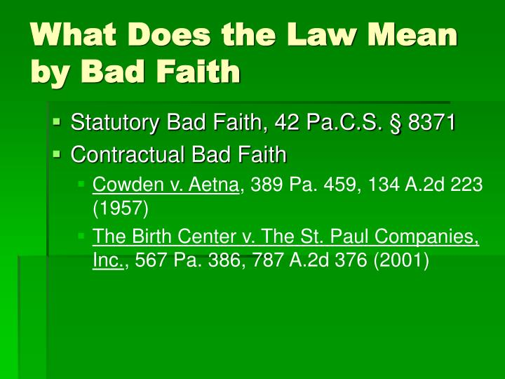 What does the law mean by bad faith