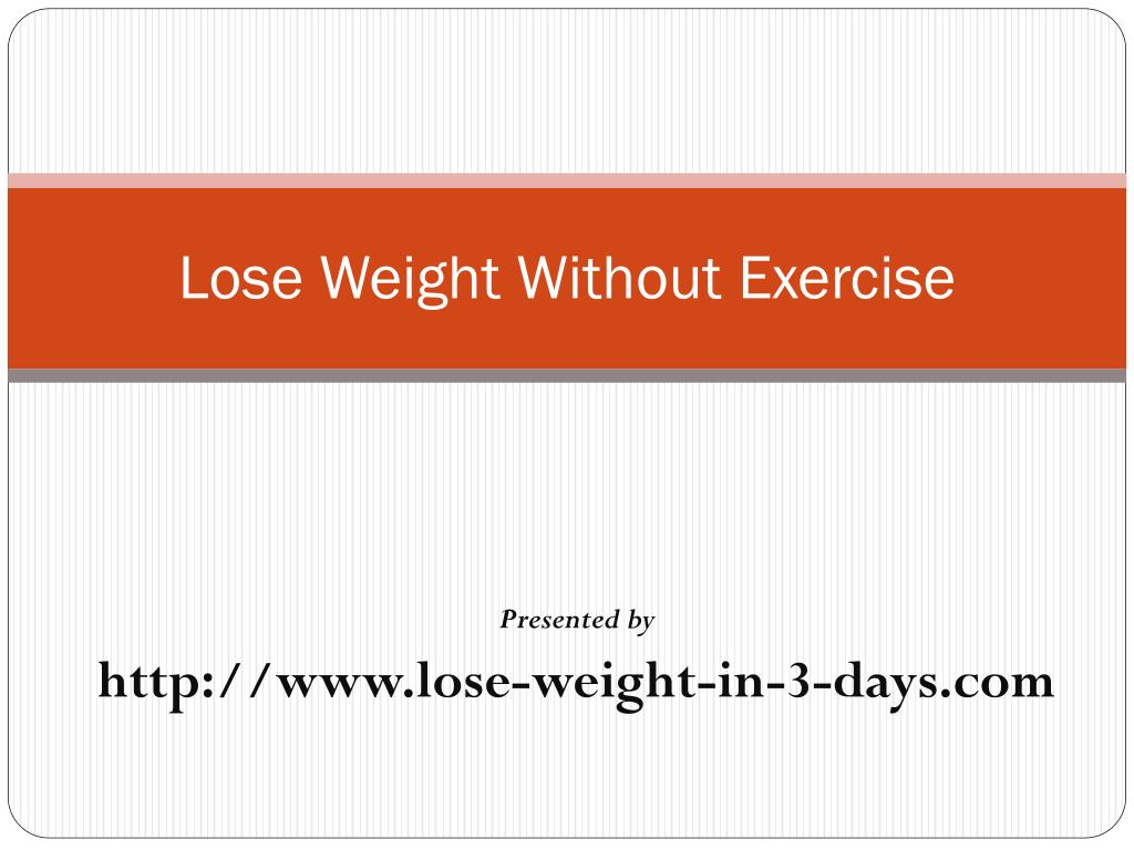 lose weight without exercise l.