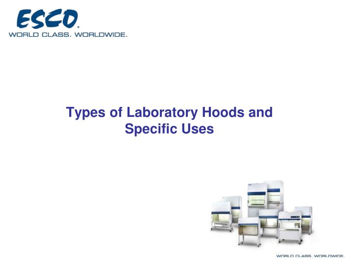 types of laboratory hoods and specific uses n.